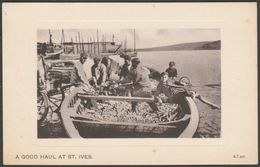 A Good Haul At St Ives, Cornwall, C.1905-10 - Peacock Postcard - St.Ives