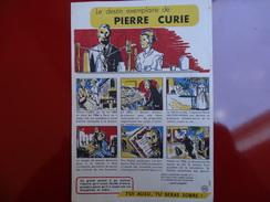 """Le Destin Exemplaire De Pierre Curie Edite Par """" Sante Sobriete """" - Blotters"""