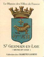 78-St Saint Germain En Laye : Publicité Cigarettes Laurens -Blason 57bre 1638 - Advertising