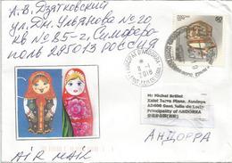 Belle Lettre De Moscou Adressée Andorre, Avec Timbre à Date Arrivée - 1992-.... Federation