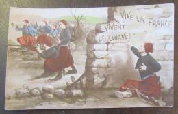 CPA Militaire Patriotique - Soldats - Vive La France, Vivent Les Zouaves - Carte Couleur Circulée En 1915 - Patriotic