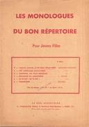 Les Monologues Du Bon Répertoire Pour Jeunes Filles - Théatre & Déguisements