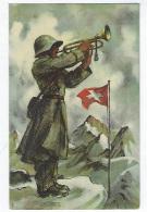 CPA Suisse Militaire Mobilisation En 1939 Illustrée Schweiz Svizzera Switzerland Militaires Armée Clairon Drapeau Soldat - Suisse