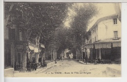 84 - LE THOR - Route De L'Isle Sur Sorgues - France
