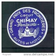BELGIQUE: CHIMAY:(Hainaut):Autocoll Ant Grand Prix Des Frontières,Autos Et Motos,Circuit De Chimay-Pentecôte. - Apparel, Souvenirs & Other