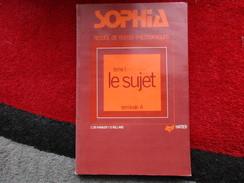 """Recueil De Textes Philosophiques """"Tome 1"""" Le Sujet (C. De Rabaudy / B. Rolland) éditions Hatier De 1975 - Books, Magazines, Comics"""