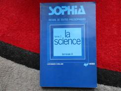 """Recueil De Textes Philosophiques """"Tome 2"""" La Science (C. De Rabaudy / B. Rolland) éditions Hatier De 1975 - Books, Magazines, Comics"""