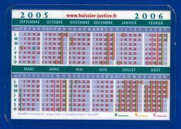 CALENDRIER DE POCHE 2005/2006 PETIT FORMAT PLASTIFIE10,3X7,2cm HUISSIERS DE JUSTICE - NOTRE SITE Serbon63 - Calendars