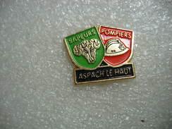 Pin's Des Sapeurs Pompiers De La Commune D'ASPACH Le HAUT (Dépt 68) - Pompiers
