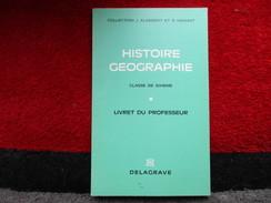 """Histoire Géographie """"Classe De Sixième"""" Livret Du Professeur (J. Aldebert Et R. Kienast) éditions Delagrave De 1977 - Books, Magazines, Comics"""