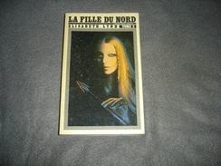 Roman Fiction Titres SF.  La Fille Du Nord Tome 2  N° 58   De Élisabeth Lynn - Livres, BD, Revues