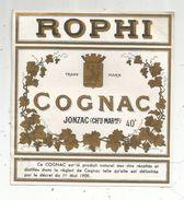 étiquette , COGNAC , ROPHI , JONZAC , Charente Maritime - Etiquettes