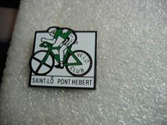 Pin's Vélos, Cyclisme: Vélo Club De Saint Lô - Pont Hebert - Cycling