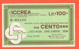 Miniassegno Banca Iccrea Roma 100 Lire 1977 Costa Milena Alimentari Roana Vicenza - [10] Assegni E Miniassegni