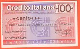 Miniassegno Banca Credito Italiano 100 Lire 1976 Commercianti Bologna - [10] Assegni E Miniassegni