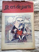 Le Cri De Paris Juin 1919 Millerand Je Suis Strasbourgeois Alsacien Lorrain Cigognes - Books, Magazines, Comics