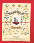 1 Buvard Format 18 X 24 Cm ... Ambroise PARE Surnommé Père De La Chirurgie Moderne ... - P