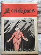 Le Cri De Paris Avril 1928 Retour De Geneve Desarmement De La Russie Urss Faucille Et  Marteau Canons Avions - Livres, BD, Revues