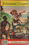 JUNIOR STAR POCKET Nr 2 - 1961 - ROBINSON CRUSOË DANIEL DEFOE BEWERKT DOOR HENRI VAN HOORN MET 8 KLEURPLATEN - Books, Magazines, Comics