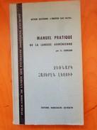 MANUEL PRATIQUE DE LA LANGUE ARMENIENNE  / KURKJIAN - Books, Magazines, Comics