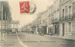 """CPA FRANCE 65 """"Trie, Place Et Rue De Castelnau"""" - France"""