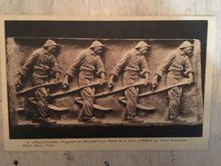 """62 - CPA ARRAS - """"FAUCHEURS"""" - Fragment Du Monument Aux Morts. - Arras"""