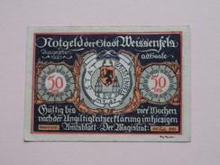 WEISSENFELS - 50 Pfennige NOTGELD - 1921 ( Details Zie Foto ) ! - [11] Lokale Uitgaven