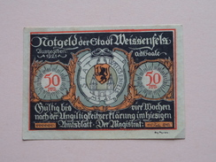 WEISSENFELS - 50 Pfennige NOTGELD - 1921 ( Details Zie Foto ) ! - [11] Local Banknote Issues
