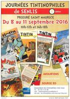 Flyer Prospectus Journées Tintinophiles De SENLIS 2016 : Tintin Kuifje HERGE Prieuré St Maurice - Werbeobjekte