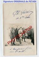 PETAIN-Signature ORIGINALE Dedicassee-Marechal-CARTE PHOTO-MILITARIA- - Politicians & Soldiers