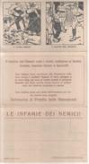 VENDO N.1 CARTOLINA MILITARE LE INFAMIE DEI NEMICI,LA CARTOLINA E FORMATO PICCOLO ED E' DIVISA IN' DIVISA IN 3 PARTI - War 1914-18