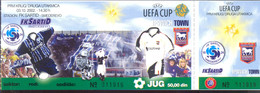 Football FK SARTID SMEDERAEVO Vs IPSWICH TOWN FC    Ticket 03.10.2002. - Match Tickets