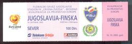 Football YUGOSLAVIA Vs FINLAND     Ticket  16.10.2002. - Match Tickets