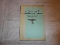 De Kamp Voor De Vrijmaking Van Europa 1941 - 24 Blz. - Duitsche Wehrmacht - SS - War 1939-45