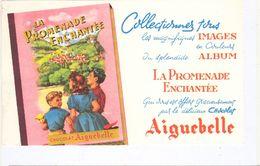 Buvard Chocolat AIGUEBELLE  Collectionner Les Images En Couleur  La Promenade Enchantée - Alimentare