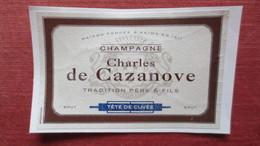 ETIQUETTE CHAMPAGNE CHARLES DE CAZANOVE Tete De Cuvée (Scans) - Champagne