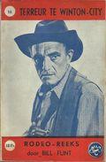 RODEOREEKS Door BILL FLINT - Nr° 16 - TERREUR TE WITON-CITY - Books, Magazines, Comics