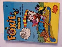 BD  ---  RECUEIL  FOXIE MAGAZINE  Editions : AREDIT - Non Classés