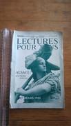 Lecture Pour Tous 1er Mars 1915  - Général Dubail - Alsace- Sainte Odile - Livres, BD, Revues