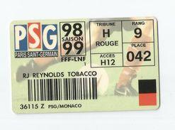 Carte Pour Une Place Du Match PSG Monaco De L'année 98 99 - Autres