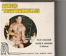 Film 8mm Sonore PAPEETE TAHITI Danses Traditionnelles   (années 70  ETAT TTB ) - 35mm -16mm - 9,5+8+S8mm Film Rolls