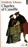 Charles Et Camille Dédicacé Par Frédéric Vitoux (ISBN 2020221772 EAN 9782020221771) - Livres Dédicacés