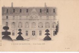 D78 - Ecole De ST CYR - Cour Louis XIV - Carte Précurseur   : Achat Immédiat - St. Cyr L'Ecole