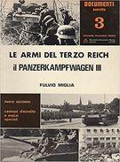 Le Armi Del 3 Reich: Il Panzerkampfwagen III  : 2 VOLUMI - War 1939-45