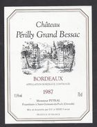 Etiquette De Vin  Bordeaux 1988  -  Chateau Périlly Grand Bessac  -  Peyral à Saint Germain Du Puch  (33) - Bordeaux