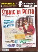 STORIA DI POSTA - N° 21 - NOVEMBRE DICEMBRE 2003 - SPECIALE CRONACA FILATELICA - Italiane (dal 1941)