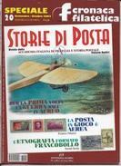 STORIA DI POSTA - N° 20 - SETTEMBRE OTTOBRE 2003 - SPECIALE CRONACA FILATELICA - Riviste