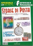 STORIA DI POSTA - N° 19 - MAGGIO GIUGNO 2003 - SPECIALE CRONACA FILATELICA - Italiane (dal 1941)
