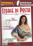 STORIA DI POSTA - N° 17 - NOVEMBRE DICEMBRE 2002 - SPECIALE CRONACA FILATELICA - Italiane (dal 1941)