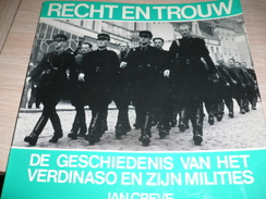 Verdinaso En Zijn Milities Recht En Trouw Temse Gent Tielt 135 Blz Vele Foto's Gesigneerd Uitgever Jan Creve - War 1939-45